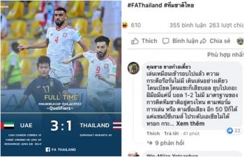 CĐV Thái Lan: Đá thế này 50 năm tới vẫn chỉ quanh quẩn ao làng SEA Games