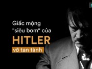 su menh the chien ii xam nhap bay soi duc lat do am muu tan doc cua hitler