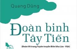 """Ra mắt di cảo – hồi ký  """"Đoàn binh Tây Tiến""""  của nhà thơ Quang Dũng"""