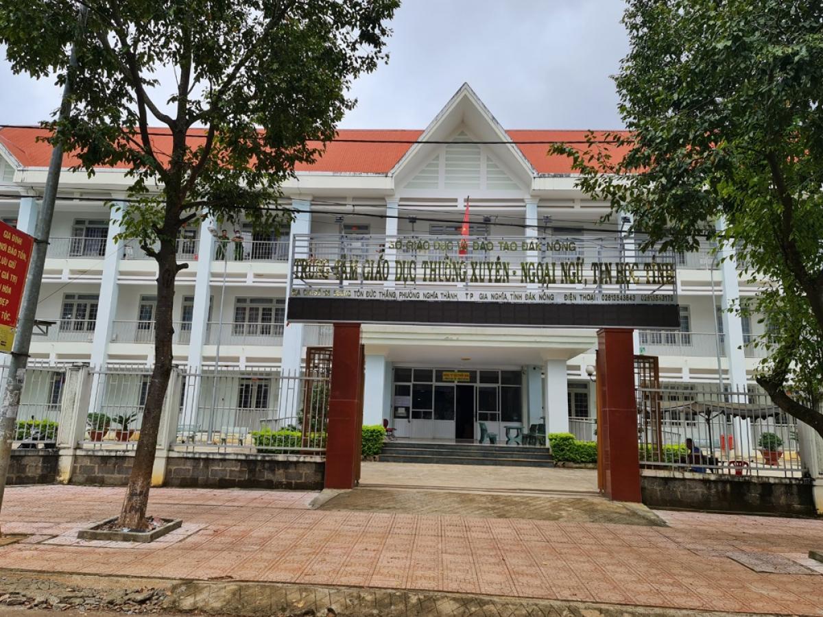 Trung tâm Giáo dục thường xuyên- Ngoại ngữ- Tin học tỉnh Đắk Nông, nơi xảy ra sự việc.