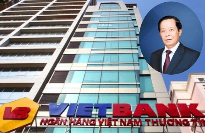 Nguyên Thứ trưởng Bộ Công Thương rời ghế nóng Vietbank