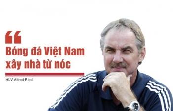 Bóng đá Việt Nam nhớ mãi lời cảnh tỉnh của HLV Alfred Riedl