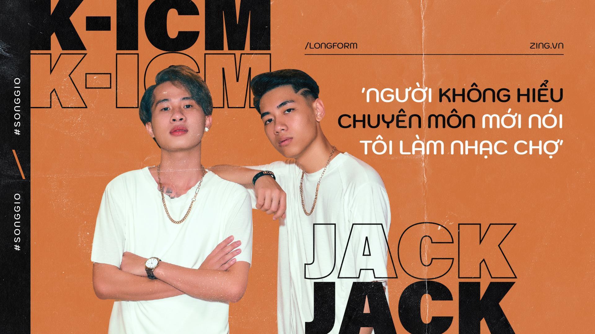 jack k icm khong hieu chuyen mon moi noi song gio la nhac cho