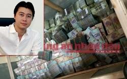Phan Sào Nam chuyển vào tài khoản dì ruột hơn 236 tỷ đồng