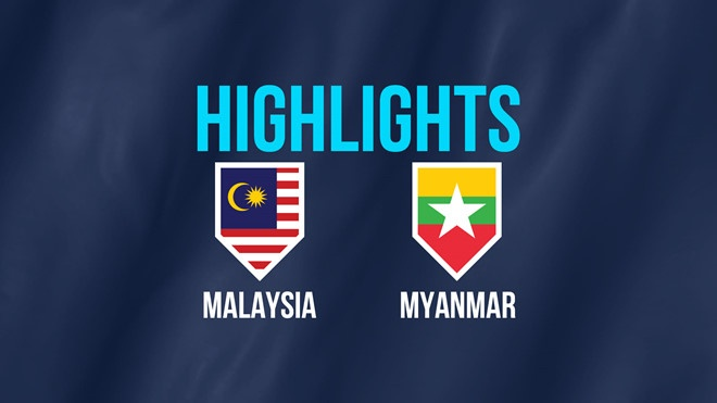 Highlights AFF Cup: Malaysia 3-0 Myanmar